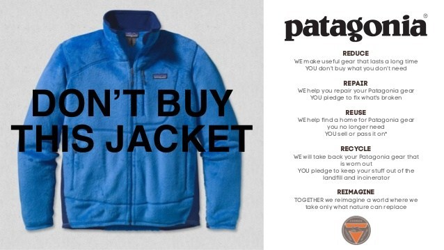 Marketing Humanisation Brand advocacy Example Patagonia Don't buy this jacket