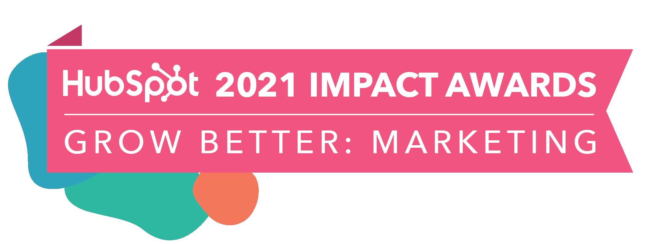Hubspot Impact Award Marketing 2021 Q1