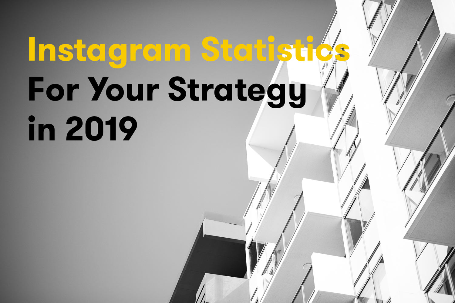 Instagram Statistics For Your Social Strategy in 2019 [Infographic]